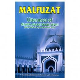 Malfuzat Utterances of Shaikh Abdul Qadir Jilani