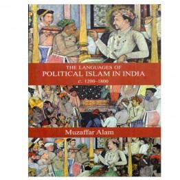 Languages of Political Islam in India c.1200–1800