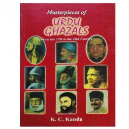 Masterpieces of Urdu Ghazal: From 17th to 18th Century
