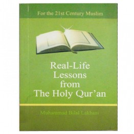 Real-Life from the Holy Qur'an