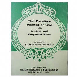 The Excellent Names of God with Lexical and Exegetical Notes