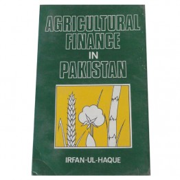 Agricultural Finance in Pakistan