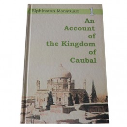 An Account of the Kingdom of Caubal  (2vols)