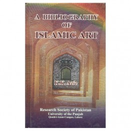 A Bibliography of Islamic Art