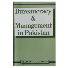 Bureaucracy & Management in Pakistan