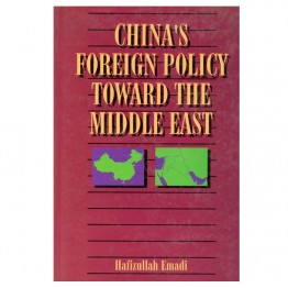 China's Foreign Policy Towards the Middle East