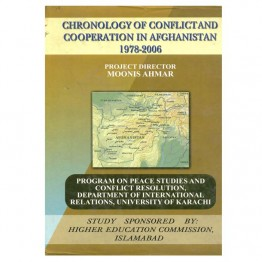Chronology of Conflict and Cooperation in Afghannistan 1978-2006