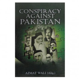 Conspiracy Against Pakistan