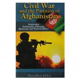 Civil War and the Partition of Afghanistan