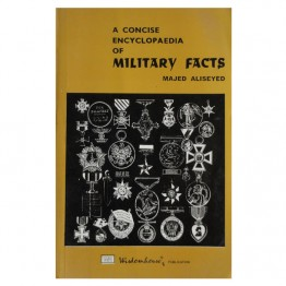A Concise Encyclopadia of Military Facts