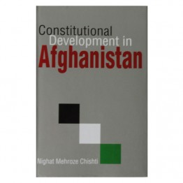 Constitutional Development in Afghanistan