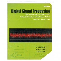 Digital Signal Processing Computer Laboratory Practical Work Book