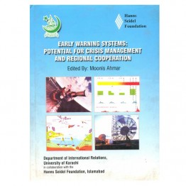 Early Warning Systems : Potential for Crisis Management and Regional Co-Operation