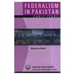 Federalism in Pakistan Eary Year