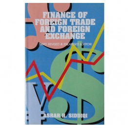 Finance of Foreign Trade and Foreign Exchange Third Revised & Enlarged Edition