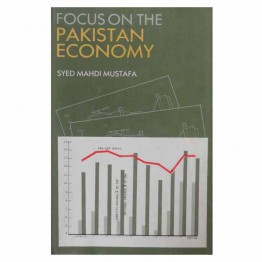 Focus on the Pakistan Economy