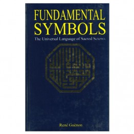 Fundamental Symbols The Universal Language of Sacred Scinece