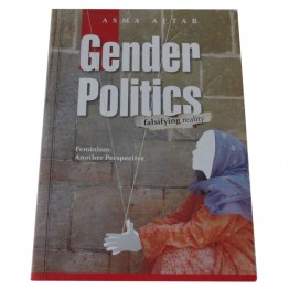 Gender Politics Falsifying Reality