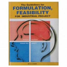The Guidelines for Formulation Feasibiltiy for Industrial Project