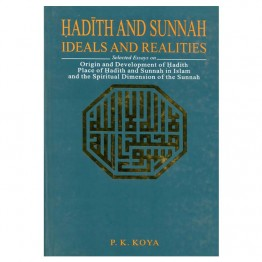 Hadith and Sunnah Ideals and Realities