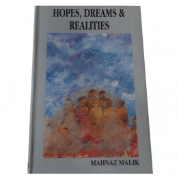 Hopes, Dreams & Realities