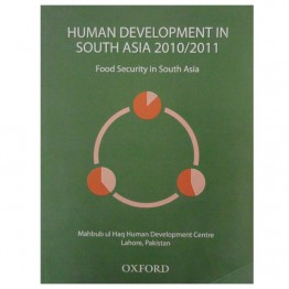Human Development in South Asian 2010/2011 Food Security in South Asia