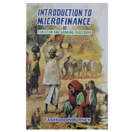 Introduction to Microfinance in Pakistan and banking Procedure