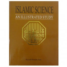 Islamic Science An Illustrated Study