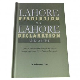 Lahore Resolution to Lahore Declaration