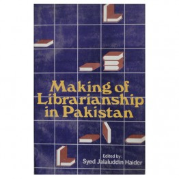 Making of Librarianship in Pakistan