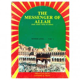 The Messenger of Allah (S.A.W.) Senior Level (Part I, II)