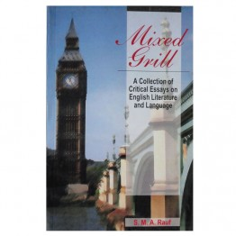 Mixed Grill A Collection of Critical Essays on English Literature and Language