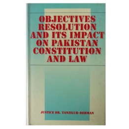 Objectives Resolution & its Impact on Pakistan
