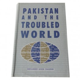 Pakistan and the Troubled World