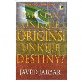 Pakistan Unique Origins Unique Destiny ?