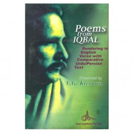 Poems From Iqbal  (Rendering in English Verse with Comparative Urdu/Persian Text)