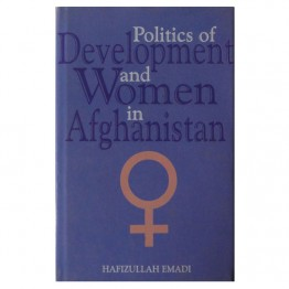 Politics of Development and Women in Afghanistan