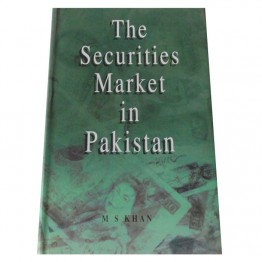 The Securities Market in Pakistan