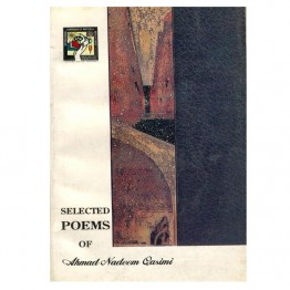 Selected Poems of  Ahmad Nadeem Qasimi