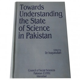 Towards Understanding the State of Science in Pakistan